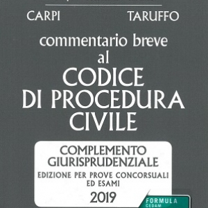 COMMENTARIO BREVE AL CODICE DI PROCEDURA CIVILE 2019